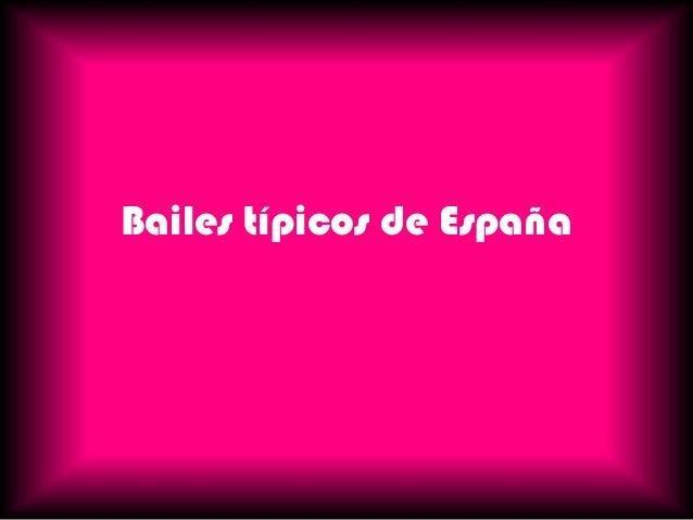 Bailes típicos de España