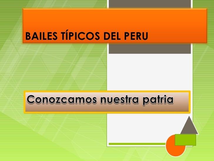 BAILES TÍPICOS DEL PERU