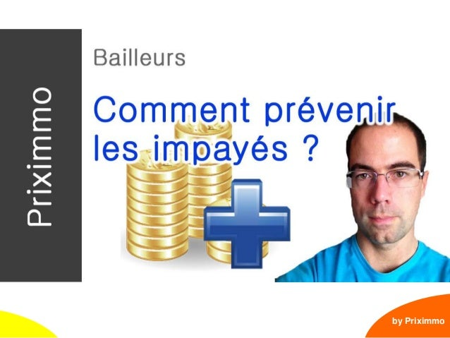 1 Bailleurs : prévenir les impayés by Priximmo