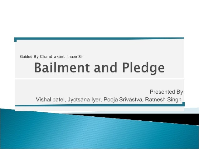 Bailment & pledge