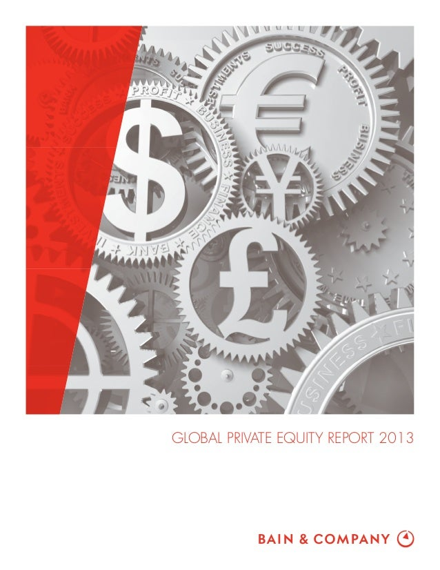 Global Private Equity Report 2013 Bain & Company