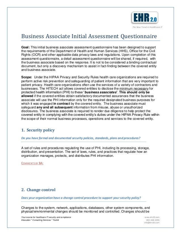 The New Trend in Healthcare ITBusiness Associate Initial Assessment QuestionnaireGoal: This initial business associate ass...