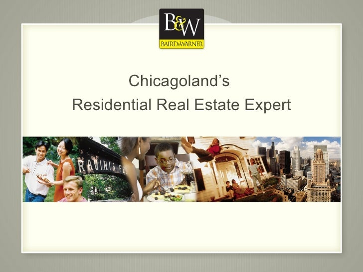 Chicagoland's  Residential Real Estate Expert