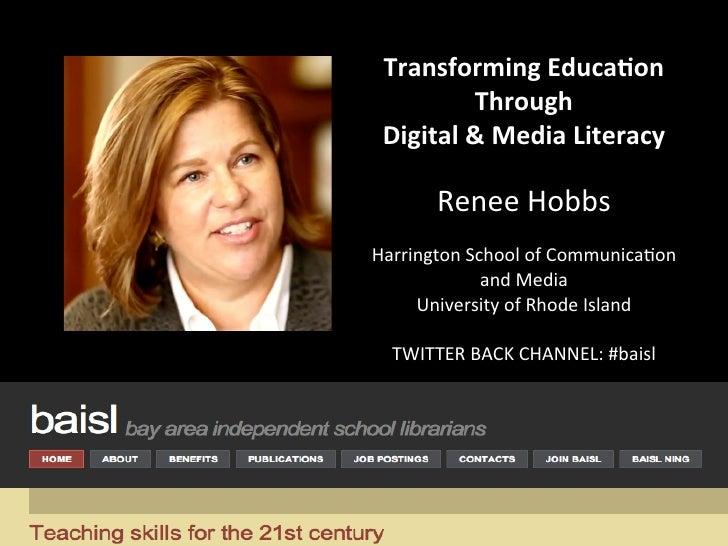 Transforming Educa0on             Through   Digital & Media Literacy                                Rene...