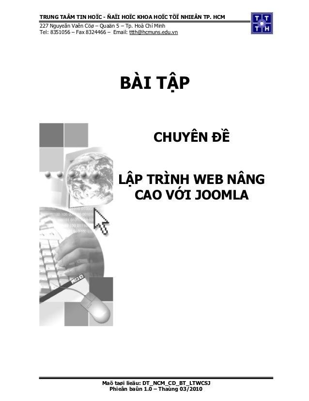 TRUNG TAÂM TIN HOÏC - ÑAÏI HOÏC KHOA HOÏC TÖÏ NHIEÂN TP. HCM227 Nguyeãn Vaên Cöø – Quaän 5 – Tp. Hoà Chí MinhTel: 8351056 ...
