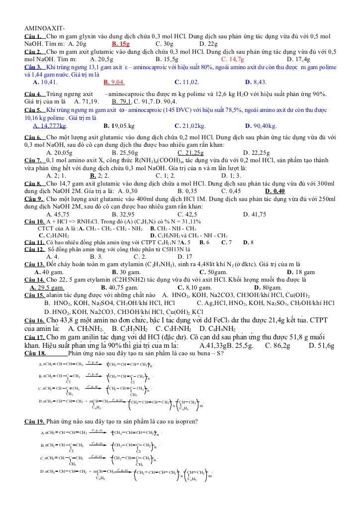 AMINOAXIT-Câu 1. Cho m gam glyxin vào dung dịch chứa 0,3 mol HCl. Dung dịch sau phản ứng tác dụng vừa đủ với 0,5 molNaOH. ...