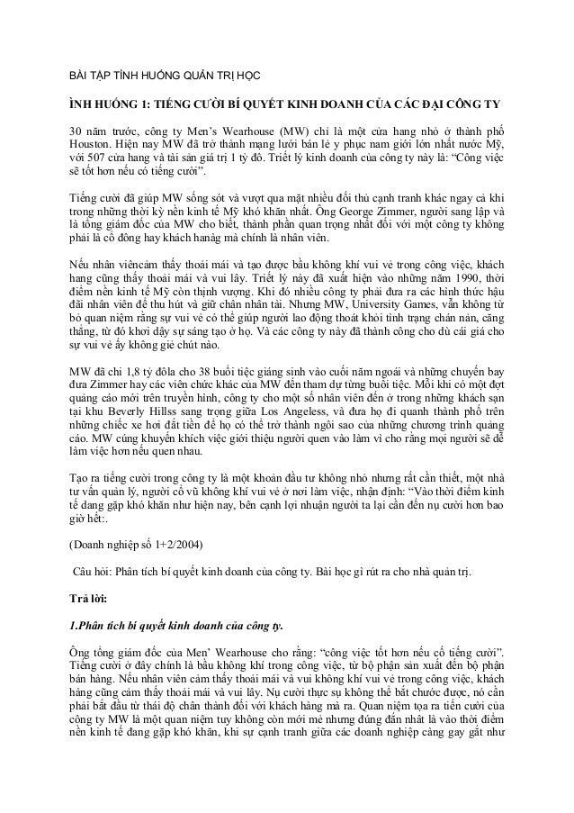 BÀI TẬP TÌNH HUỐNG QUẢN TRỊ HỌC ÌNH HUỐNG 1: TIẾNG CƯỜI BÍ QUYẾT KINH DOANH CỦA CÁC ĐẠI CÔNG TY 30 năm trước, công ty Men'...