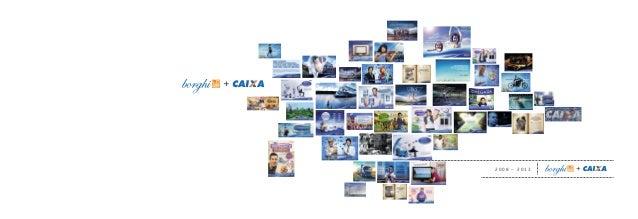 2 0 0 8 – 2 0 1 3 Capa_Book_Caixa_600x210mm.indd 1 5/22/13 11:07 AM