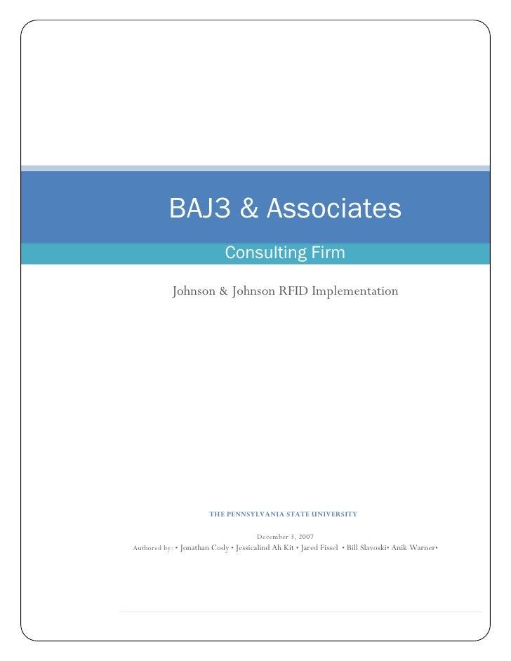 BAJ3 & Associates                             Consulting Firm              Johnson & Johnson RFID Implementation          ...