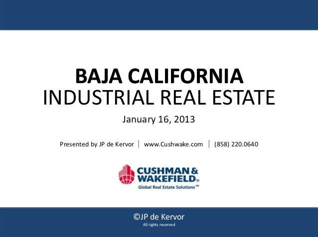 Baja california industrial real estate presentaion 012113