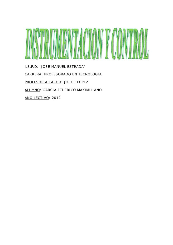 "I.S.F.D. ""JOSE MANUEL ESTRADA""CARRERA: PROFESORADO EN TECNOLOGIAPROFESOR A CARGO: JORGE LOPEZ.ALUMNO: GARCIA FEDERICO MAX..."