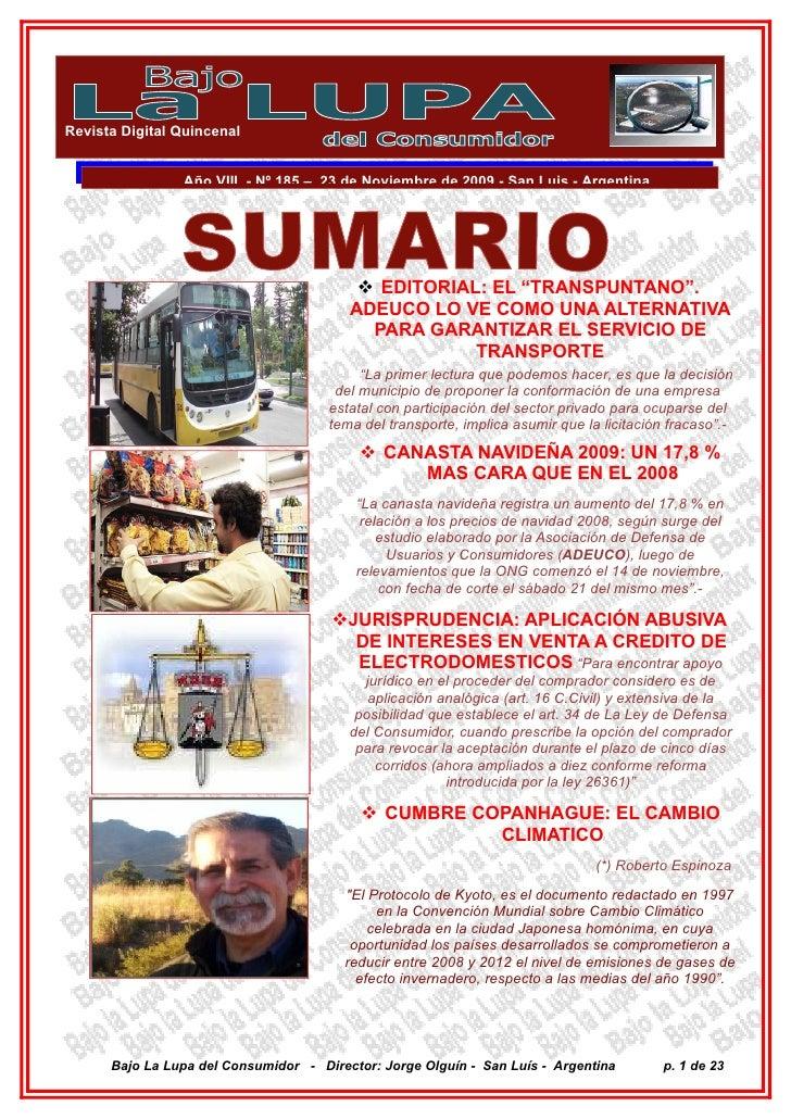 Revista Digital Quincenal                   Año VIII - Nº 185 – 23 de Noviembre de 2009 - San Luis - Argentina            ...