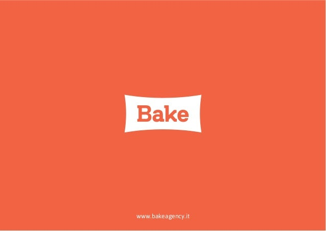 Bake Agency - Visual and CrossMedia Strategies
