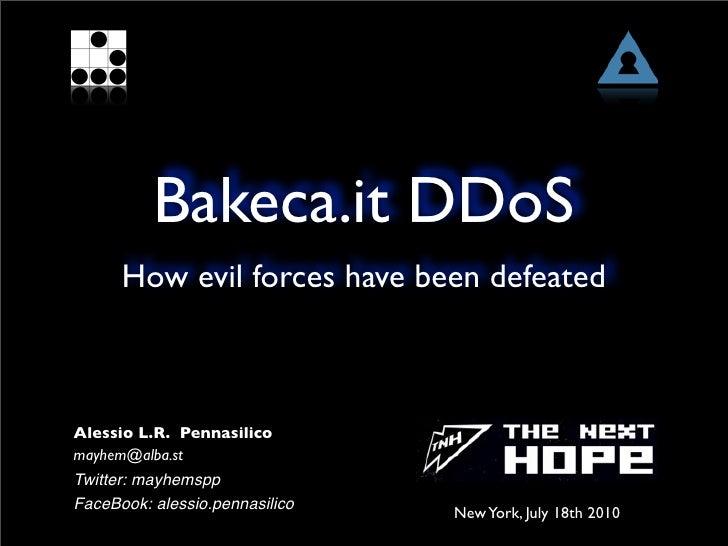 Next Hope New York 2010: Bakeca.it DDoS case history