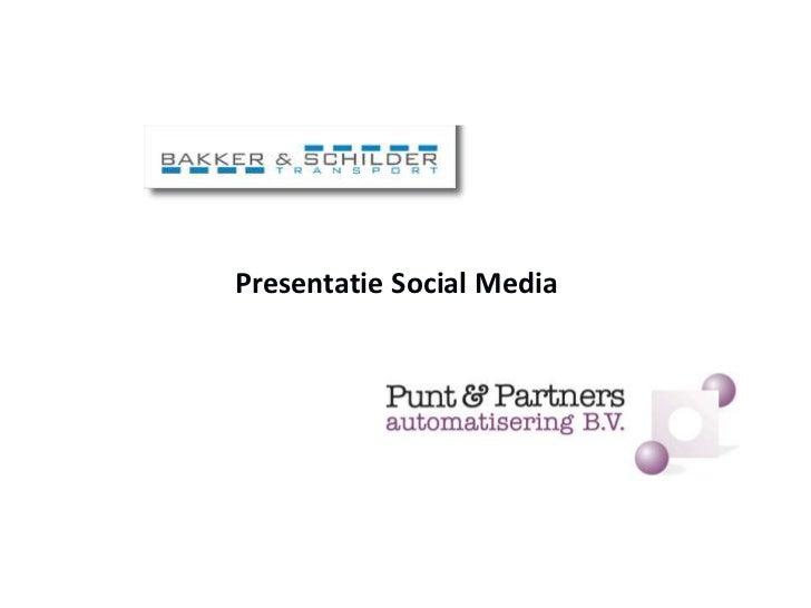 Presentatie Social Media<br />