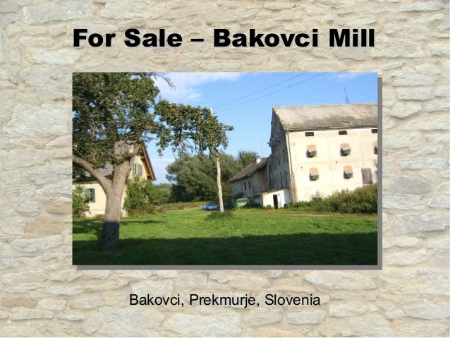 Bakovci Mill - Property for sale