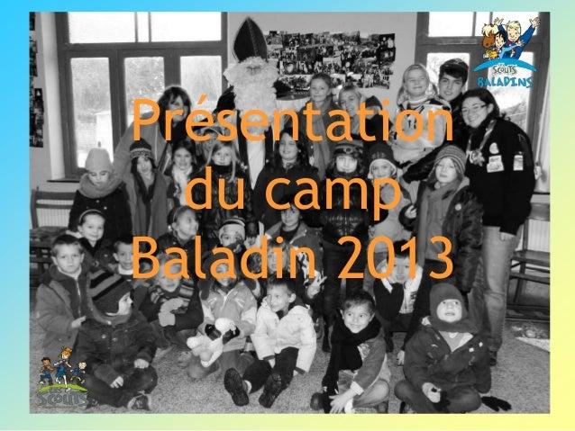 Présentationdu campBaladin 2013