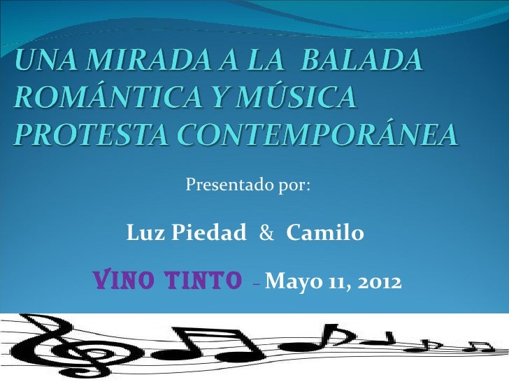 Presentado por:  Luz Piedad & CamiloVINO TINTO – Mayo 11, 2012