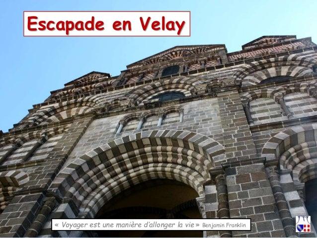 Escapade en Velay