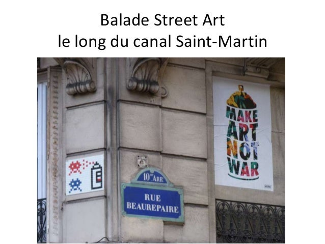 Balade Street Art le long du canal Saint-Martin