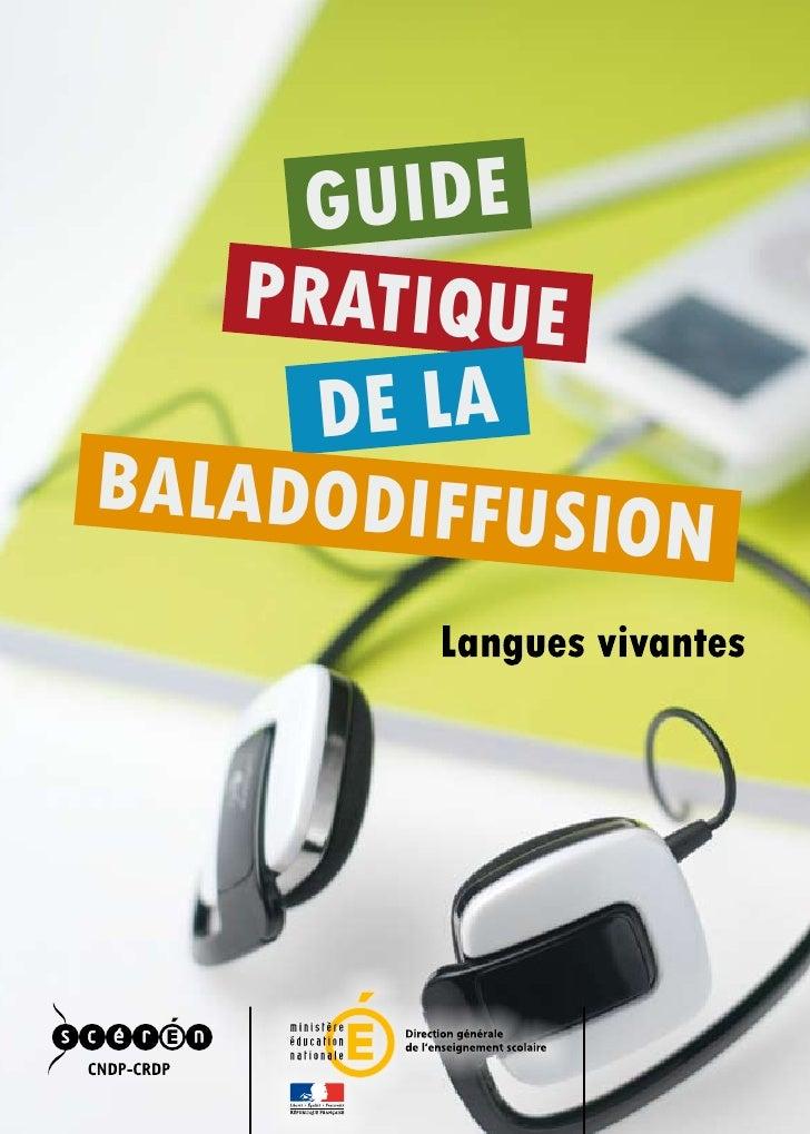 GUIDE    PRATIQUE      DE LABALADODIFFUSI              ON