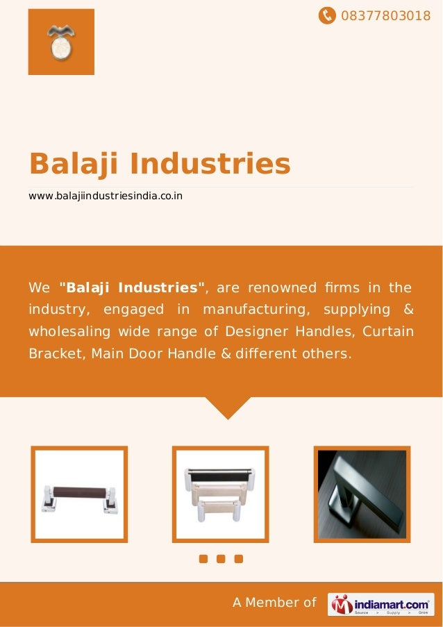 "08377803018 A Member of Balaji Industries www.balajiindustriesindia.co.in We ""Balaji Industries"", are renowned firms in the..."