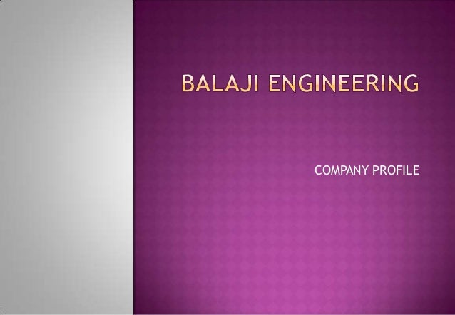 Balaji engineering profile presentation