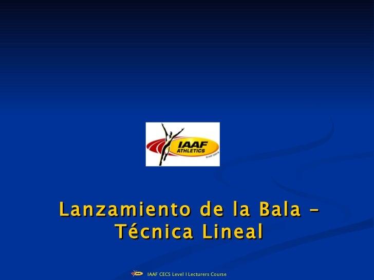Bala lineal