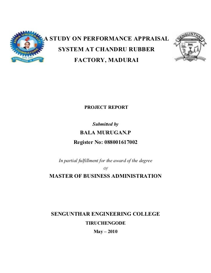 A STUDY ON PERFORMANCE APPRAISAL   SYSTEM AT CHANDRU RUBBER           FACTORY, MADURAI                PROJECT REPORT      ...