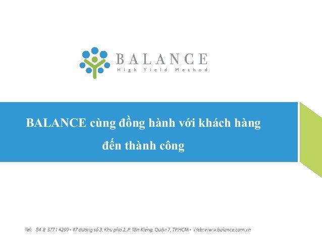 BALANCE cùng đồng hành với khách hàng            đến thành công