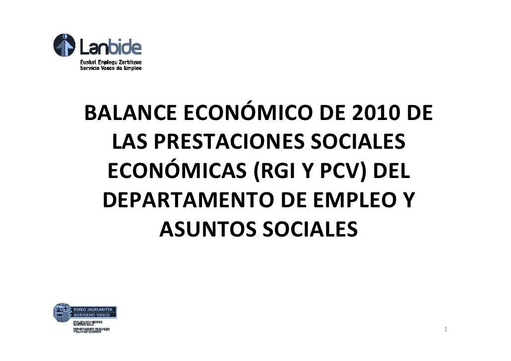 BALANCE ECONÓMICO DE 2010 DE  LAS PRESTACIONES SOCIALES  ECONÓMICAS (RGI Y PCV) DEL DEPARTAMENTO DE EMPLEO Y      ASUNTOS ...