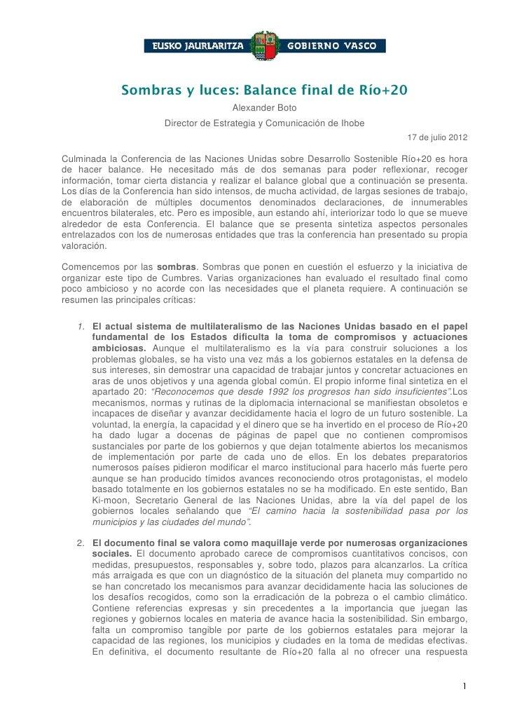 Sombras y luces: Balance final de Río+20                                         Alexander Boto                        Dir...