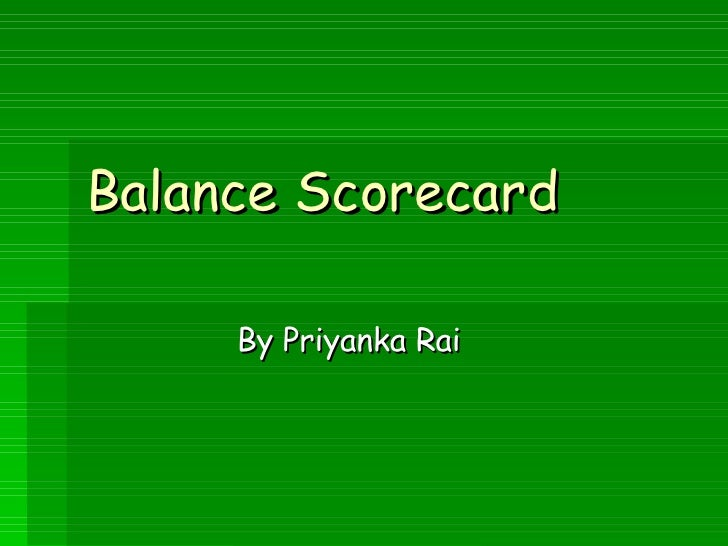 Balance Scorecard By Priyanka Rai