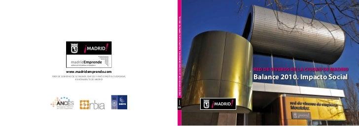Balance 2010 de la Red de Viveros de Empresas de la Ciudad de Madrid
