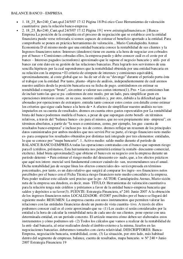 BALANCE BANCO - EMPRESA 1. 18_25_Rev240_Cant.qxd 24/5/07 17:12 Página 18 Prá ctico Caso Herramientas de valoración cuantit...