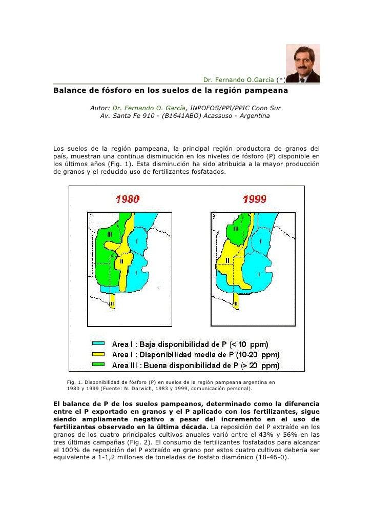 Dr. Fernando O.García (*) Balance de fósforo en los suelos de la región pampeana               Autor: Dr. Fernando O. Garc...
