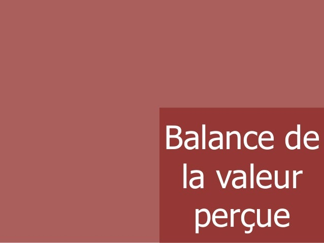 Balance de la valeur perçue