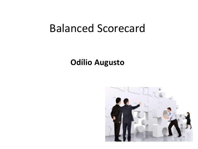 Balanced Scorecard Odílio Augusto