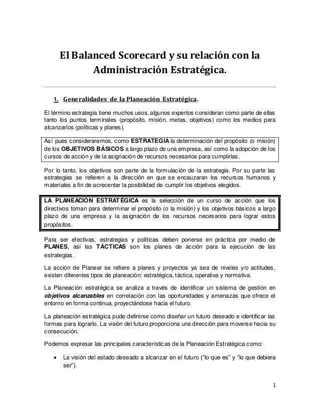 1  El Balanced Scorecard y su relación con la  Administración Estratégica.  1. Generalidades de la Planeación Estratégica....
