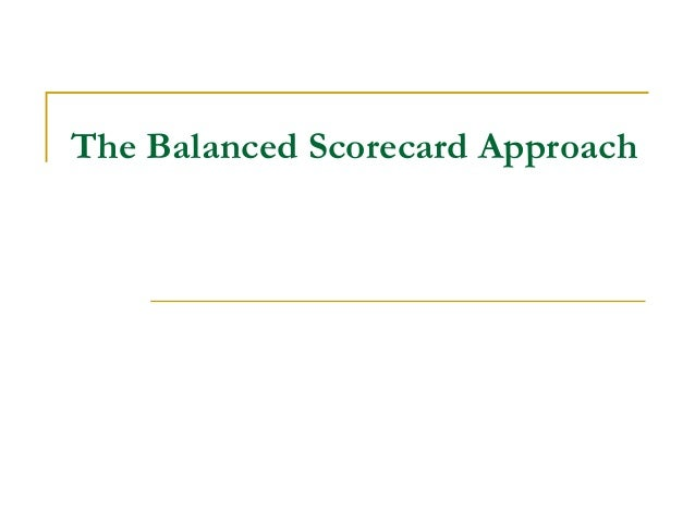 Balancedscorecardpresentation