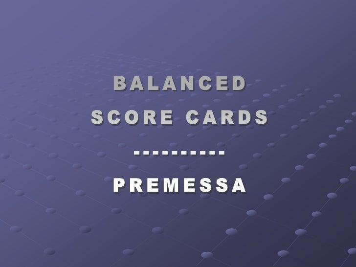 Balanced Scorecards