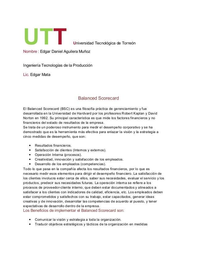 UTT Universidad Tecnológica de Torreón Nombre : Edgar Daniel Aguilera Muñoz Ingeniería Tecnologías de la Producción Lic. E...