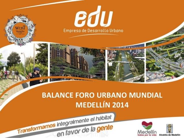 Balance EDU del Foro Urbano Mundial WUF7