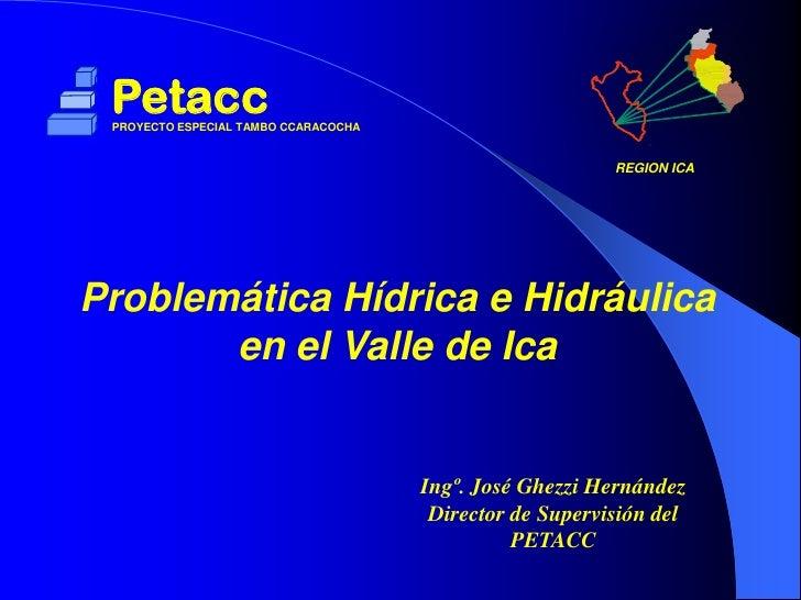 Petacc PROYECTO ESPECIAL TAMBO CCARACOCHA                                                         REGIÓN ICA              ...