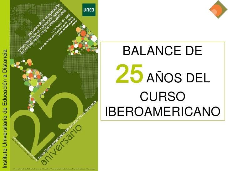25 aniversario Curso Iberoamericano de educación a distancia                                                              ...