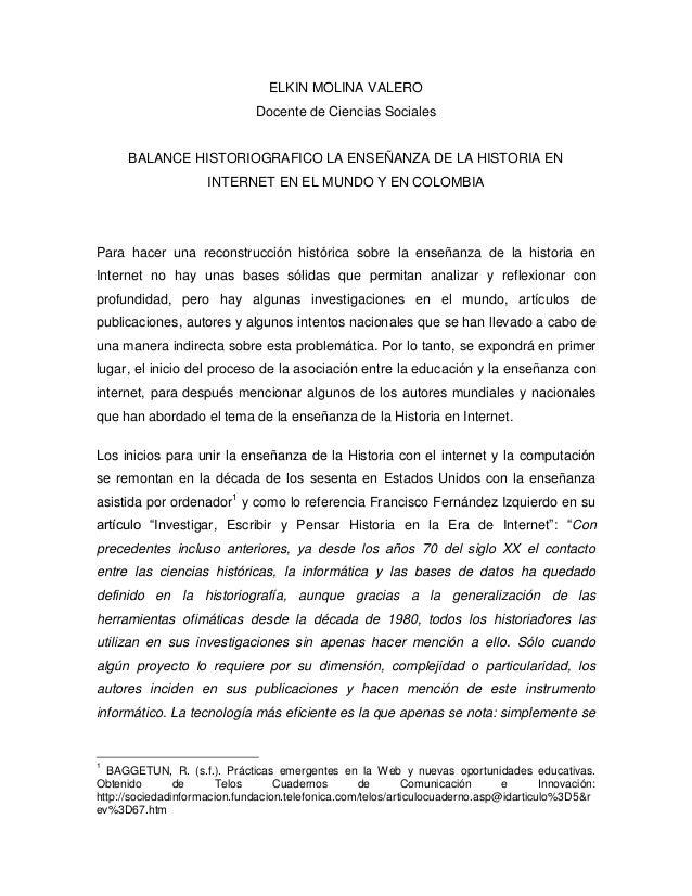 ELKIN MOLINA VALERO                               Docente de Ciencias Sociales      BALANCE HISTORIOGRAFICO LA ENSEÑANZA D...