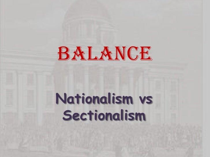 nationalism vs sectionalism