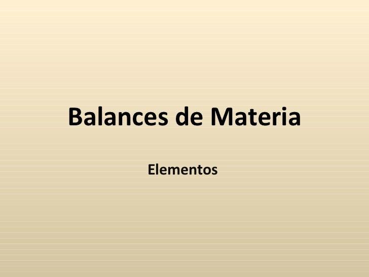 Balances de Materia Elementos