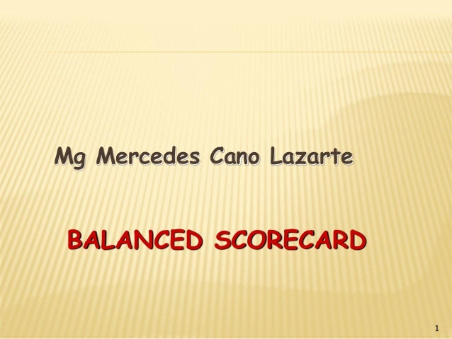 Mg Mercedes Cano Lazarte 1 BALANCED SCORECARD