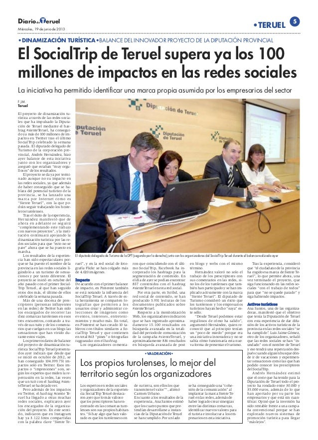 El SocialTrip #sienteTeruel supera los 100 millones de impactos en las redes sociales, Diario de Teruel, 19 de junio.